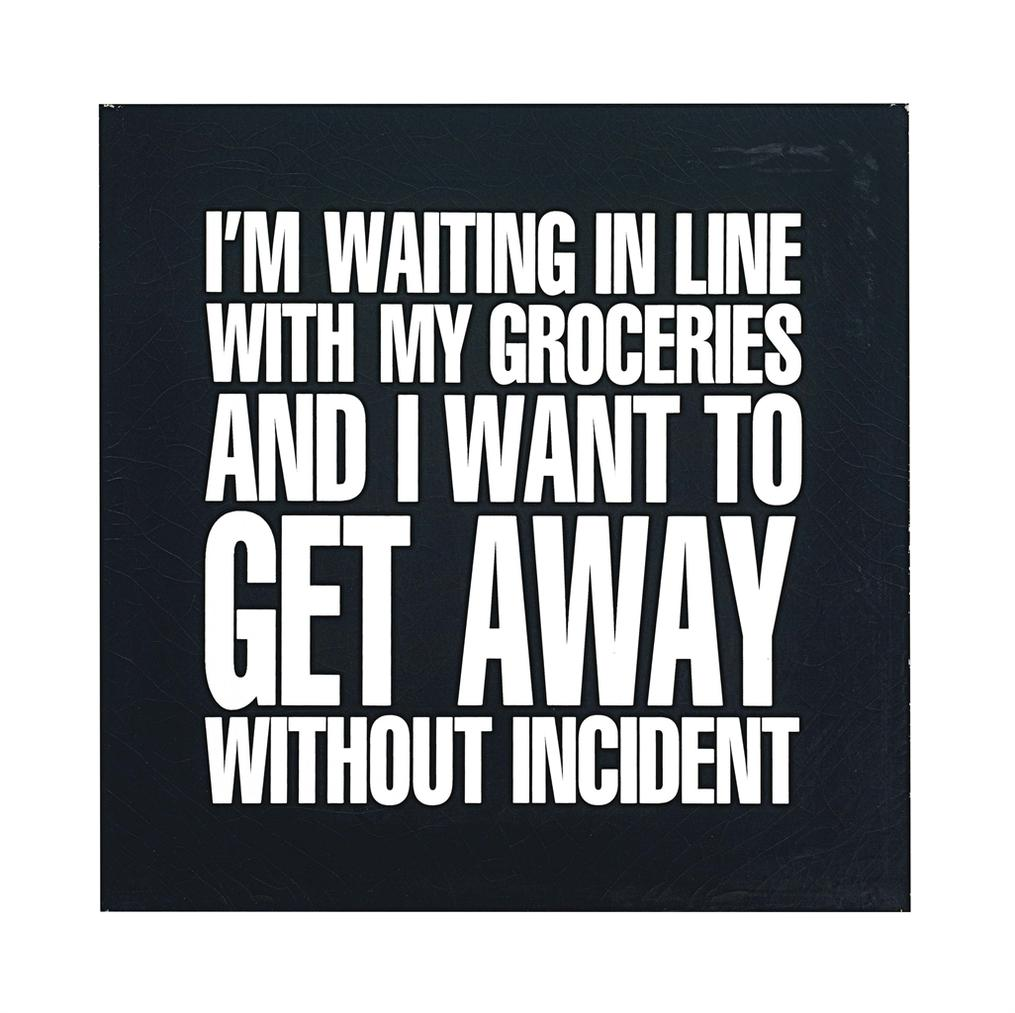 John Giorno - I Am Waiting In Line With My Groceries And I Want To Get Away Without Incident-1989