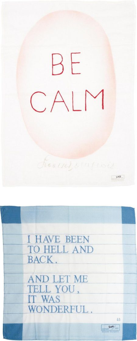 After Louise Bourgeois - Be Calm; And Untitled (I Have Been To Hell And Back)-2007