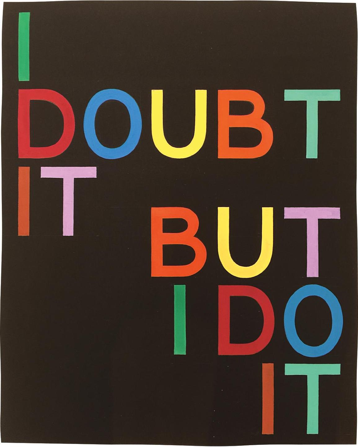 Tauba Auerbach-I Doubt It/But I Do It I-2008