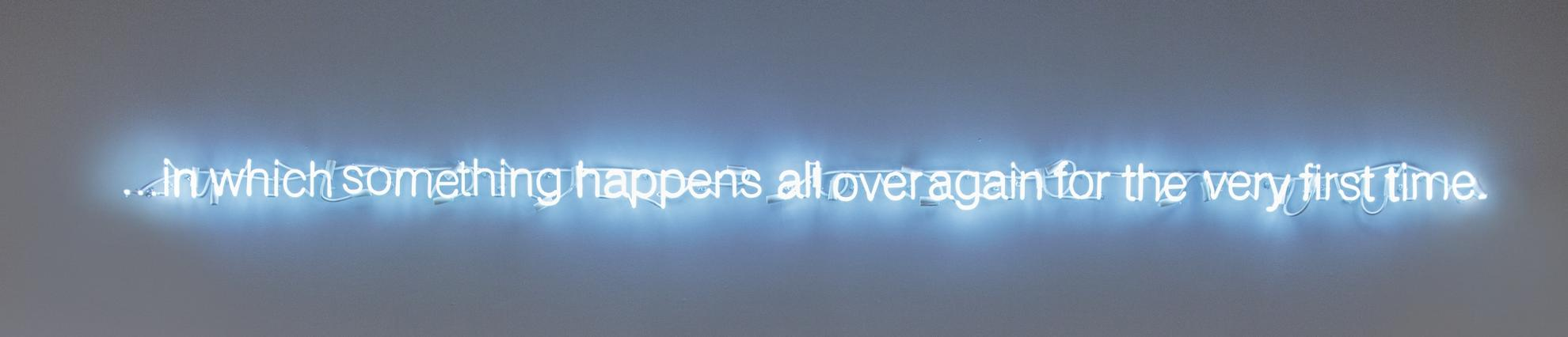Cerith Wyn Evans-...In Which Something Happens All Over Again For The Very First Time.-2006