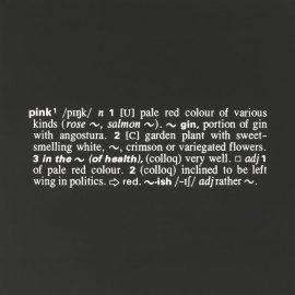 Joseph Kosuth-Titled (A.A.I.A.I.) [Pink] [Ety.]-1968
