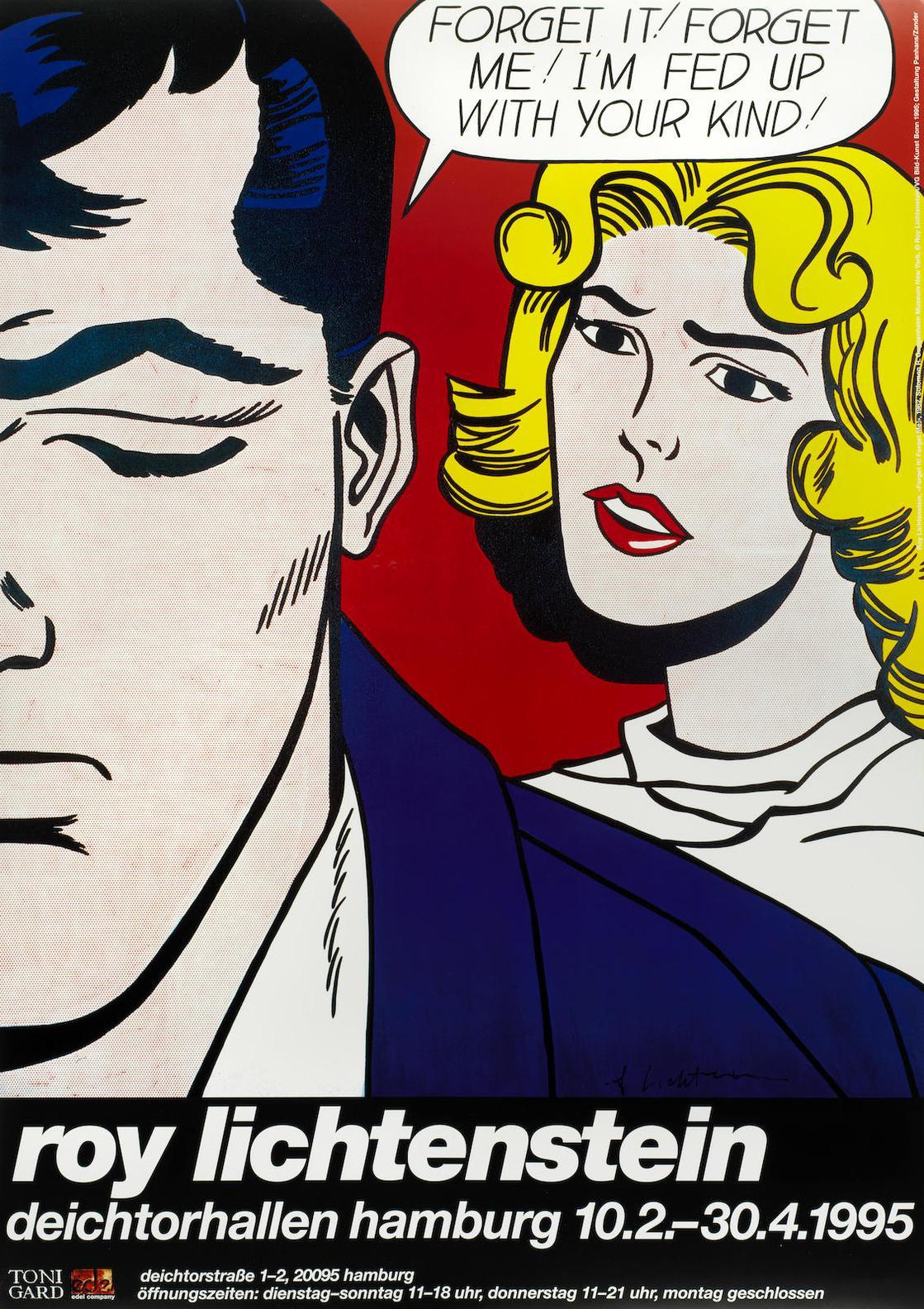 After Roy Lichtenstein - Forget It! Forget Me! Im Fed Up With Your Kind! (Exhibition Poster Deichtorhallen,Hamburg)-1995