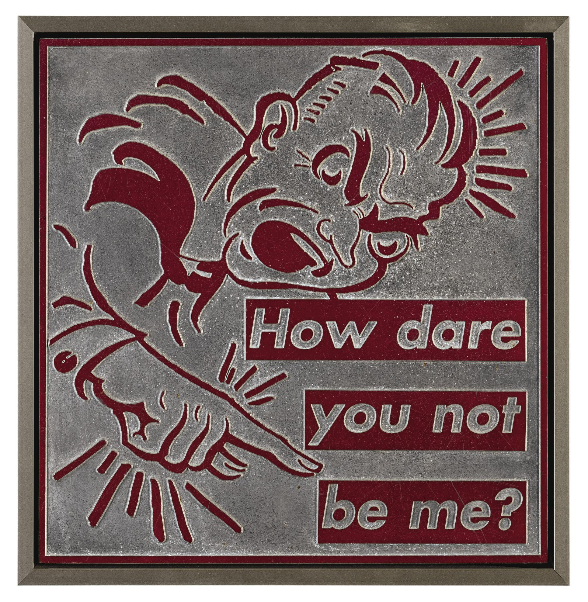 Barbara Kruger-Untitled (How Dare You Not Be Me?)-1996