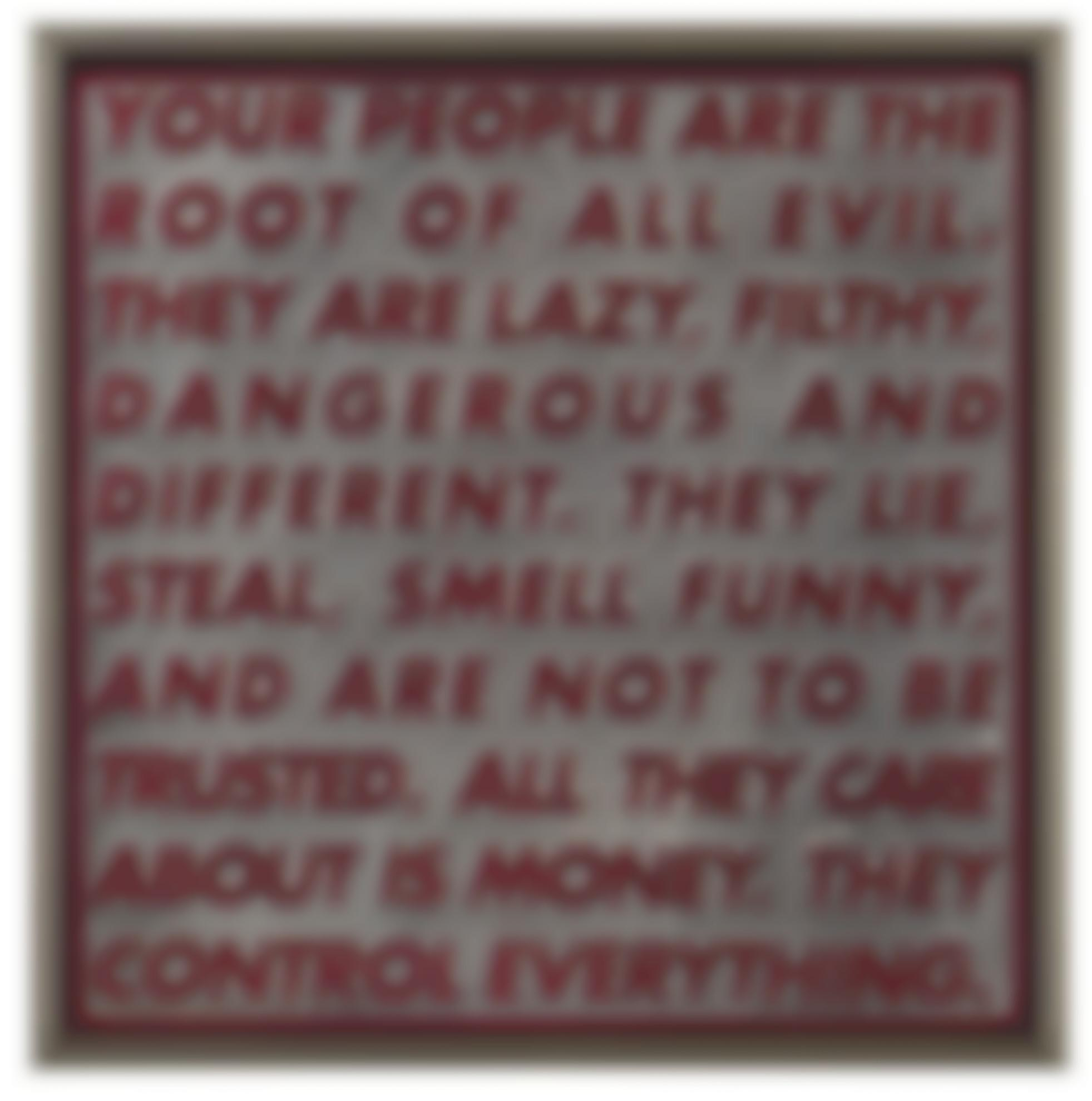 Barbara Kruger-Untitled (Your People Are The Root Of All Evil...)-1996