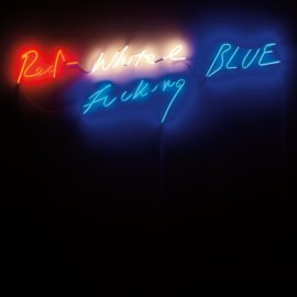 Tracey Emin-Red, White And Fucking Blue-2002