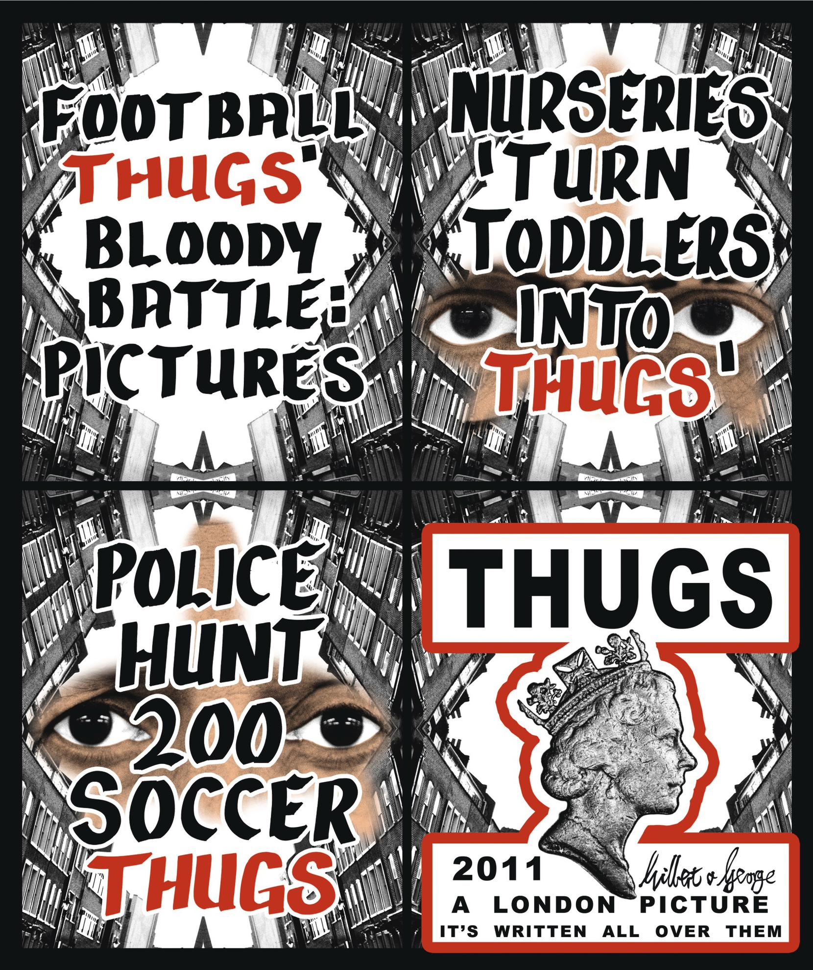 Gilbert and George-Thugs-2011