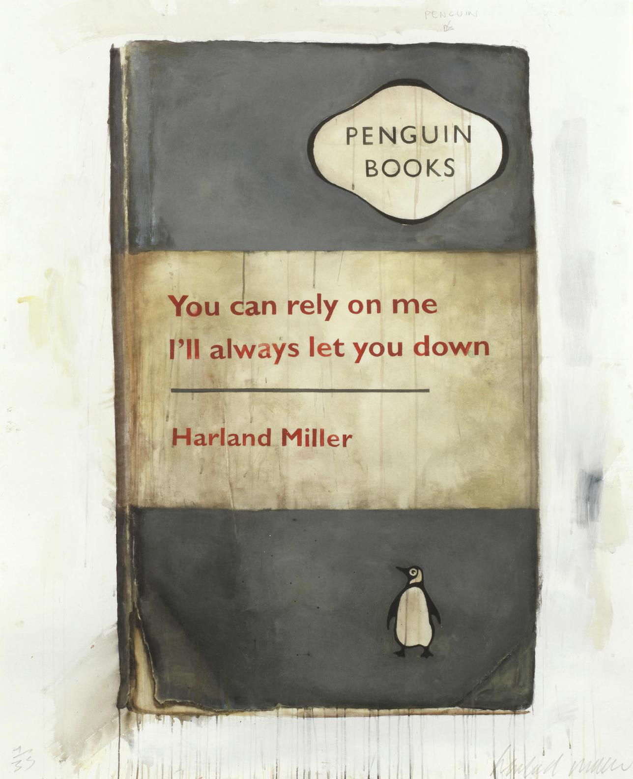 Harland Miller-You Can Rely On Me, Ill Always Let You Down-2011