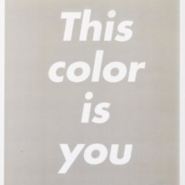Barbara Kruger-This Color Is You-1995