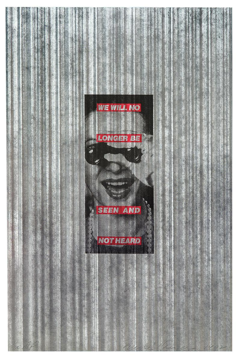 Barbara Kruger-We Will No Longer Be Seen And Not Heard-1992
