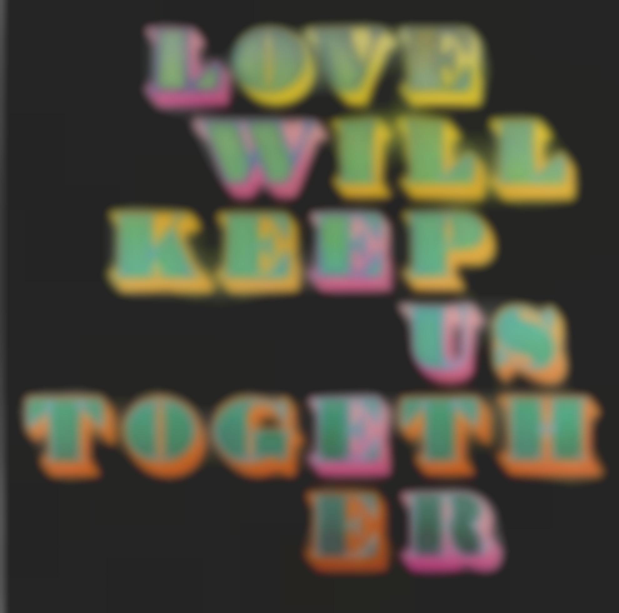 Ben Eine-Love Will Keep Us Together-2018