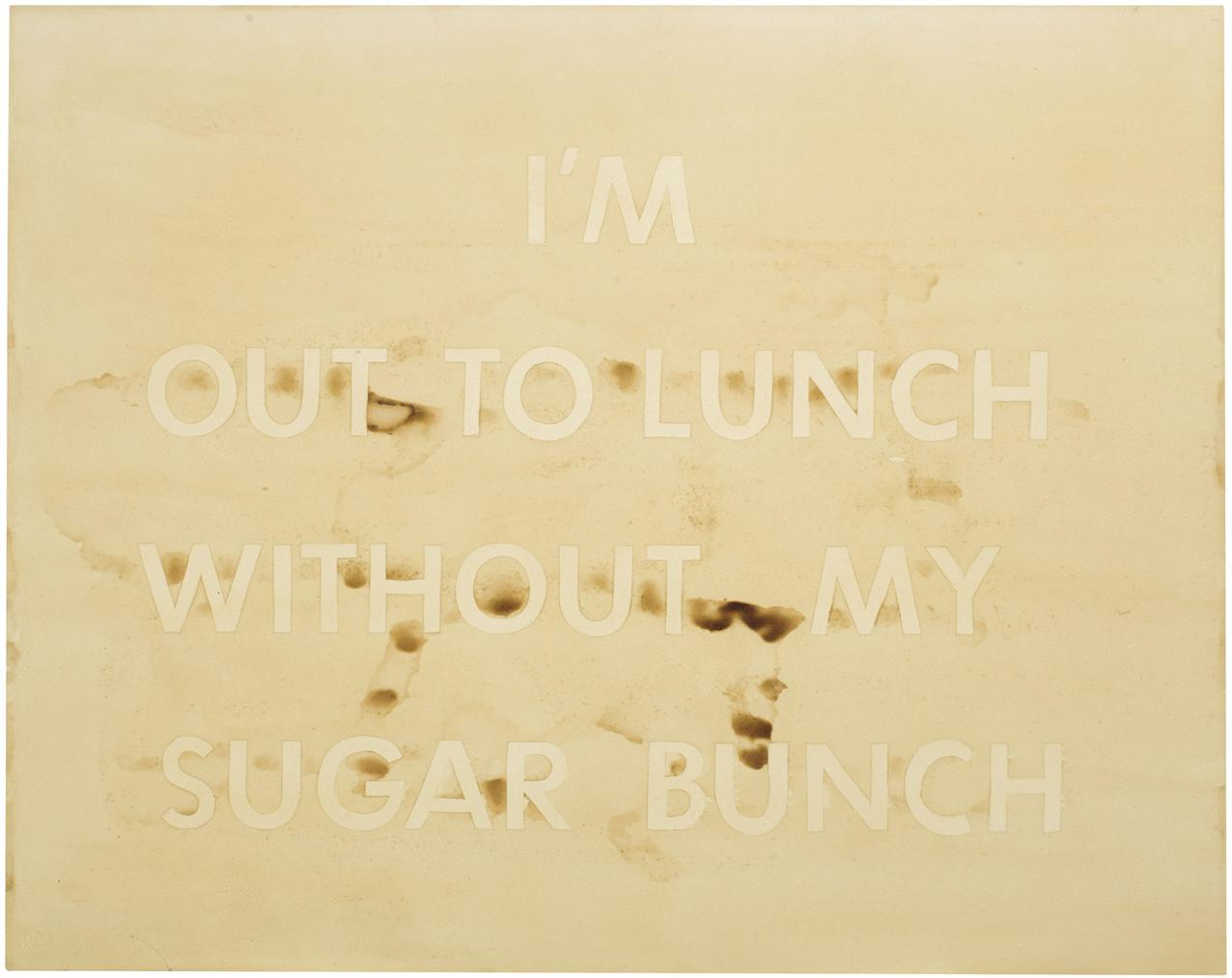 Ed Ruscha-Im Out To Lunch Without My Sugar Bunch-1980