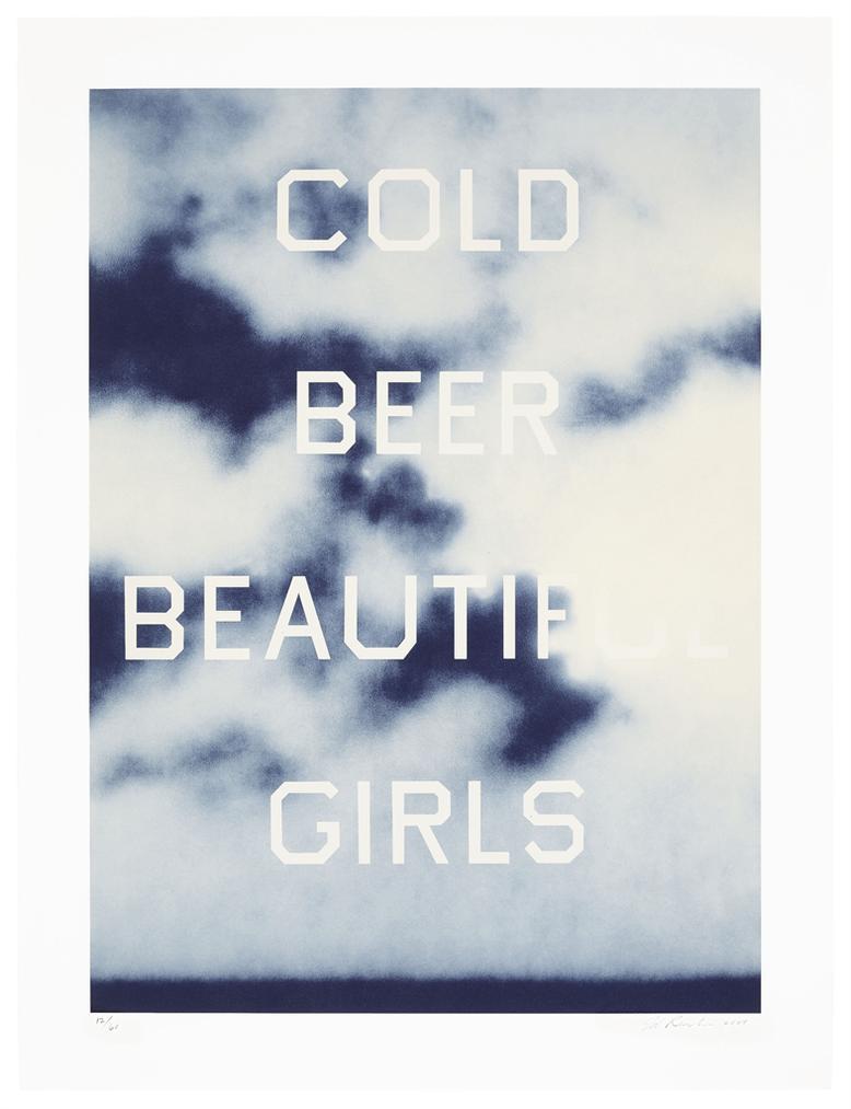 Ed Ruscha-Cold Beer Beautiful Girls-2009