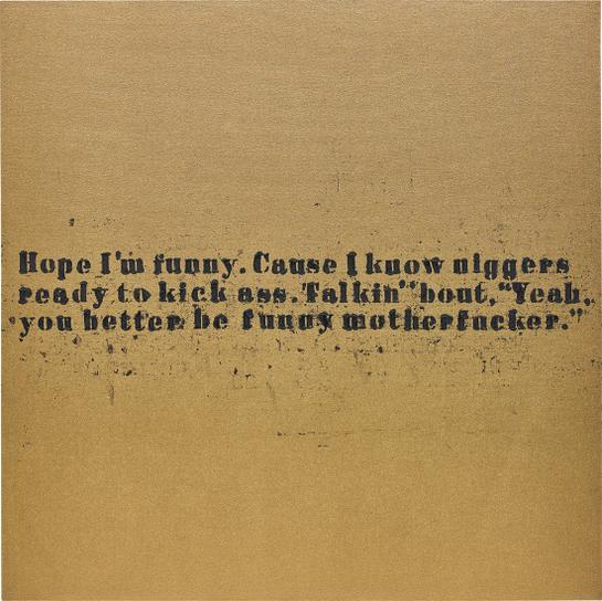 Glenn Ligon-Funny Motherfucker #1-2007