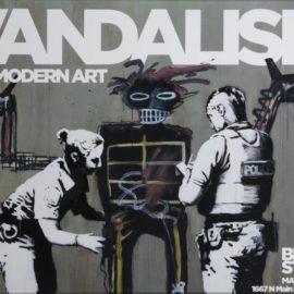Banksy-Banksy X Basquiat: Vandalism As Modern Art (Beyond The Streets Exhibition Poster)-2018