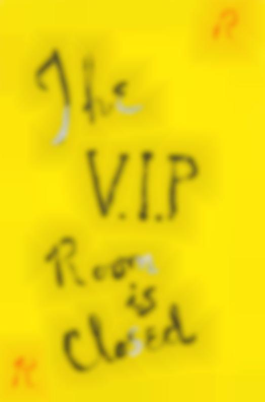 Rene Ricard-The V.I.P. Room Is Closed-