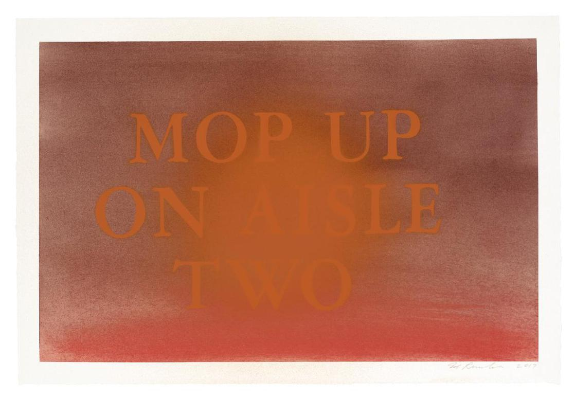 Ed Ruscha-Mop Up On Aisle Two-2017