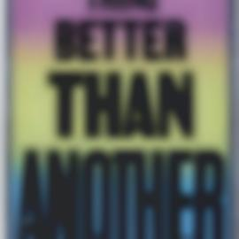 Allen Ruppersberg-Is One Thing Better Than Another??????-2010
