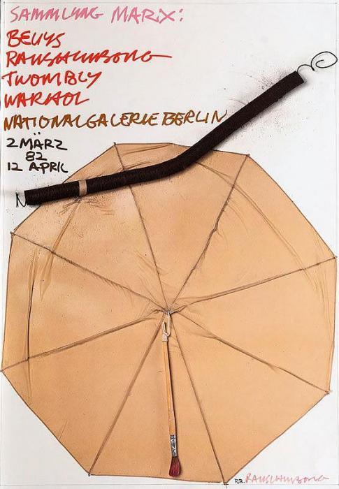 Robert Rauschenberg-Robert Rauschenberg - Sammlung Marx: Beuys, Rauschenberg, Twombly, Warhol (Exhibition Poster)-2008