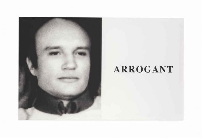 John Baldessari-Prima Facie: Arrogant-2005