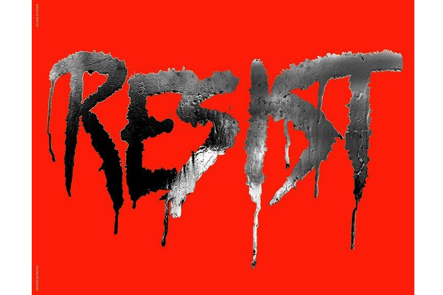 A simple political message from Marilyn Minter- Resist