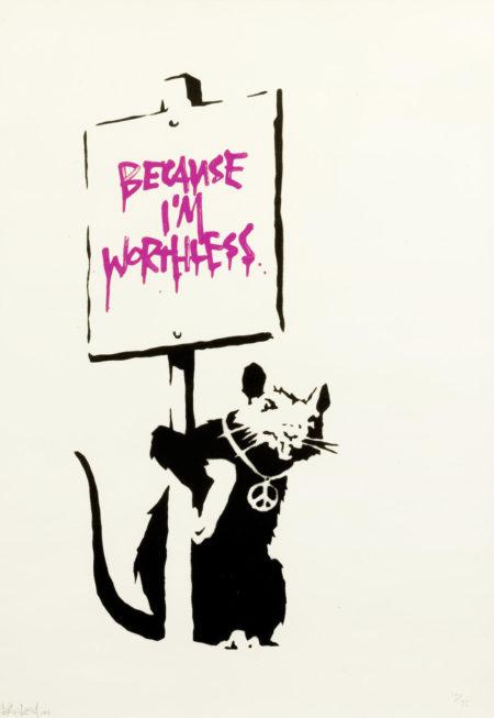 Banksy-Because I am Worthless-2004