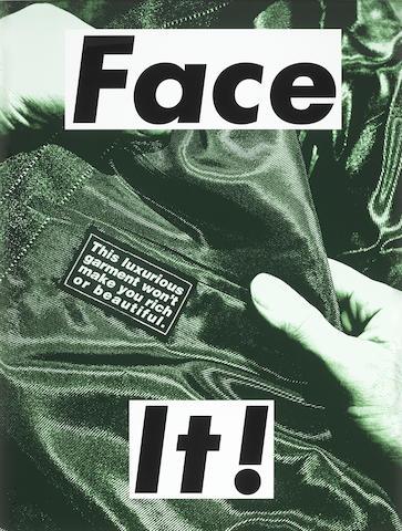 Barbara Kruger-Face It! (Green)-2007