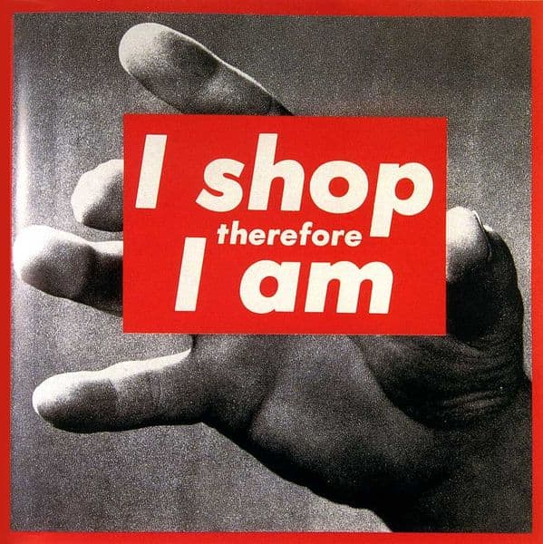 Barbara Kruger - I Shop Therefore I Am (I)- 1987; an art space and page for museum critique