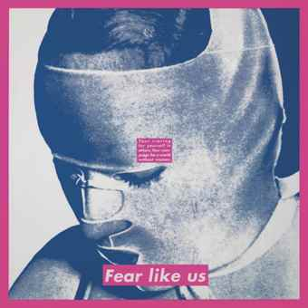 Barbara Kruger-Untitled (Fear like us)-1994
