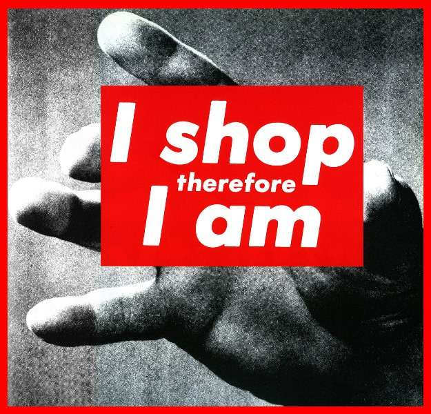Barbara Kruger - Untitled (I shop therefore I am), 1987