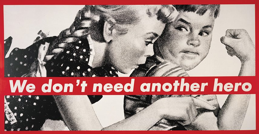 Barbara Kruger untitled museum  - We Don't Need Another Hero - image via museografoandrewgelman.com