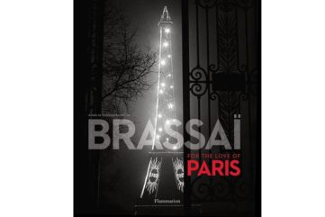 Brassaï - For the Love of Paris