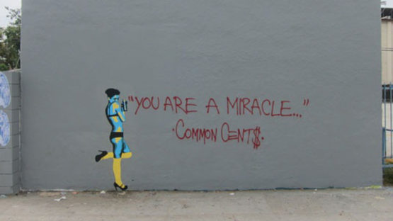 Common Cents - You are a Miracle