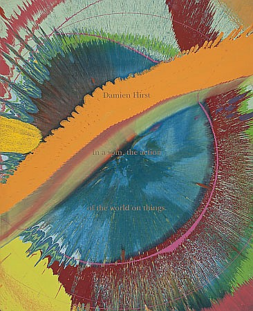 Damien Hirst-In a Spin, the Action of the World on Things-2002