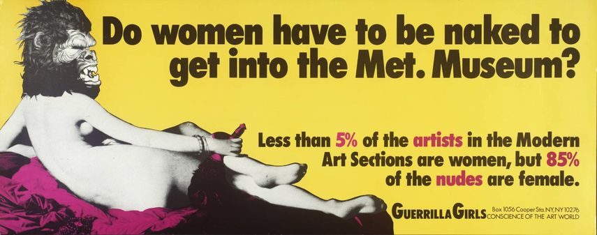 Guerrilla Girls - Do Women Have To Be Naked To Get Into the Met Museum?, 1989