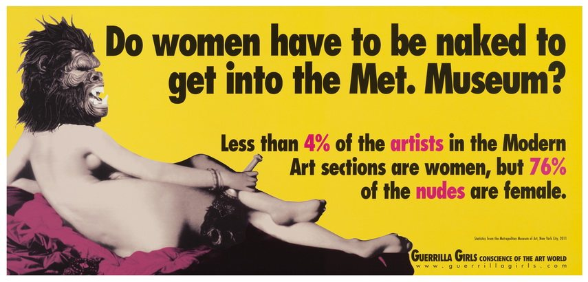 Guerrilla Girls - Do women have to be naked to get into the MET museum