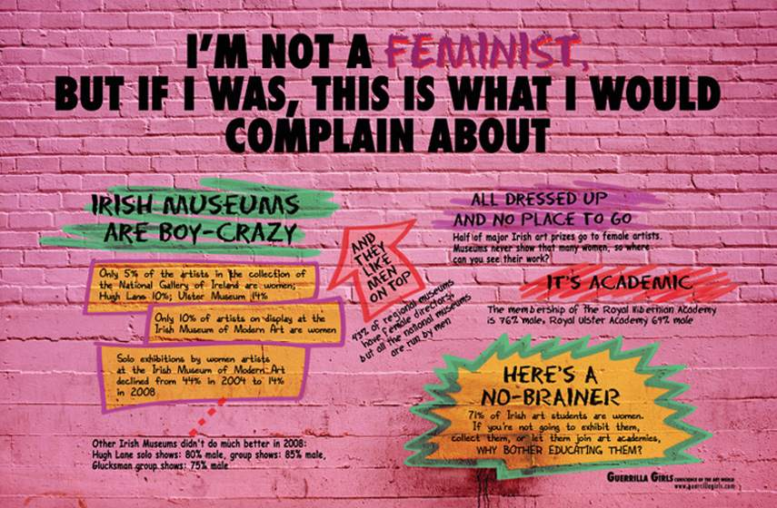 Guerrilla Girls - I am not a Feminist, 2009