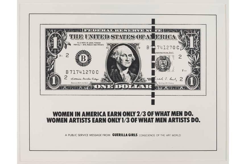 Guerrilla Girls - Women in America Earn Only 2:3 of What Men Do., 1985