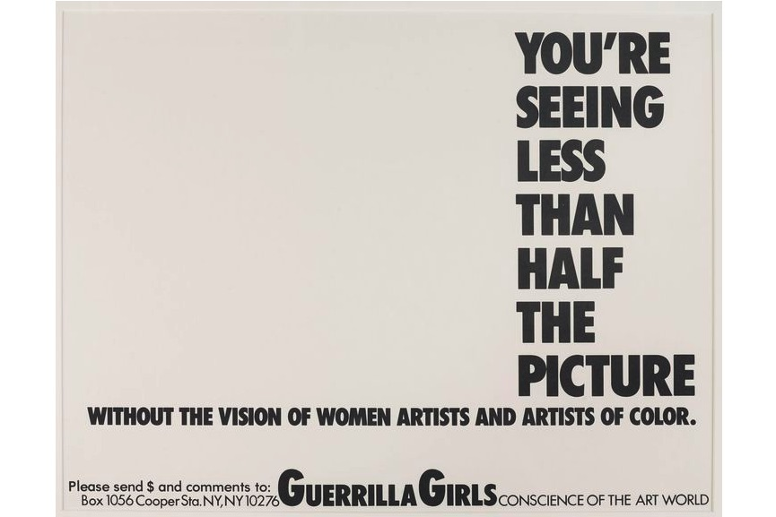 Guerrilla Girls - You're Seeing Less than Half the Picture, 1989