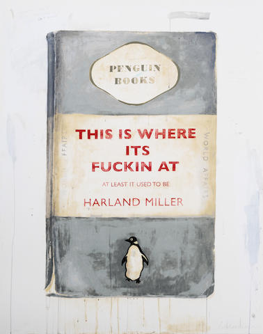 Harland Miller-This Is Where Its Fuckin' At, At Least It Used To Be-2015