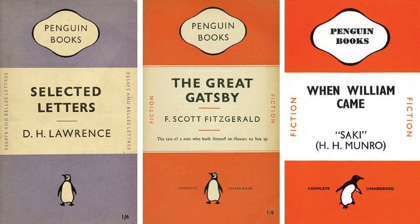 Jan Tschichold - Selected Letters by D H Lawrence (Left) - The Great Gatsby by F Scott Fitzgerald (Center) - When William Came by Saki (Right), photo credits Penguin-Thames and Hudson
