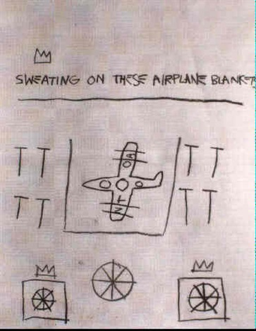 Jean-Michel Basquiat-Sweating on These Airplane Blankets-