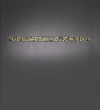 Joseph Kosuth-Five Words in Yellow Neon-1965