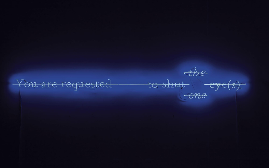 Joseph Kosuth-You Are Requested (Z&N) to Shut One, The Eye (S)-1987