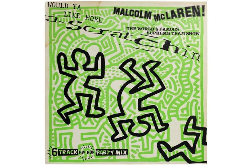 Keith Haring - Would Ya Like More Scratchin by Malcolm McLaren & The World's Famous Supreme Team Show, 1983
