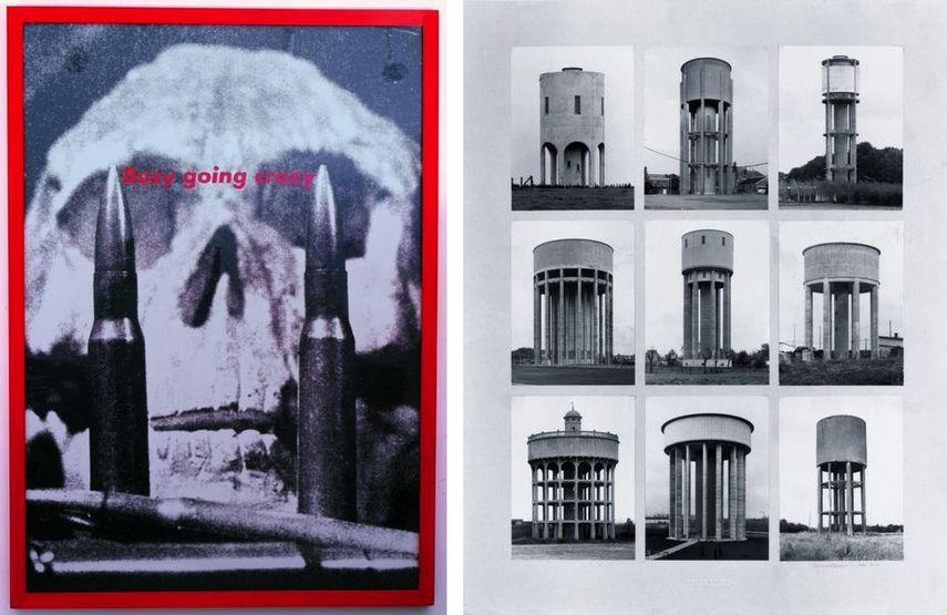 Barbara Kruger - Untitled (Busy going crazy), 1989, Bernd and Hilla Becher - Water Towers, ca 1966 – 1979