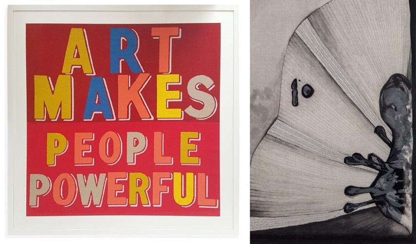 Left Bob and Roberta Smith - Art Makes People Powerful Right Carolina Mazzolari - Void