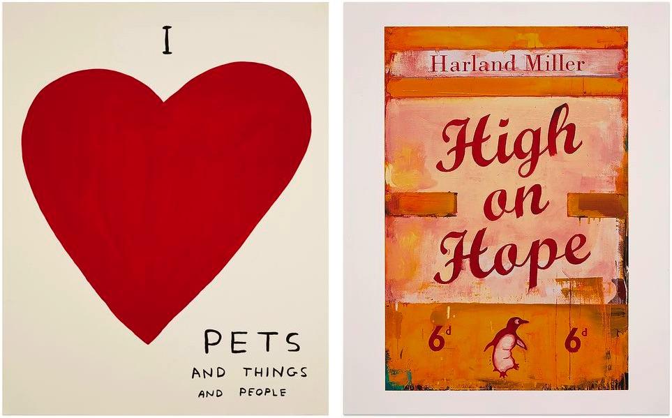David Shrigley - I Love..., 2019, Harland Miller - High on Hope, 2019