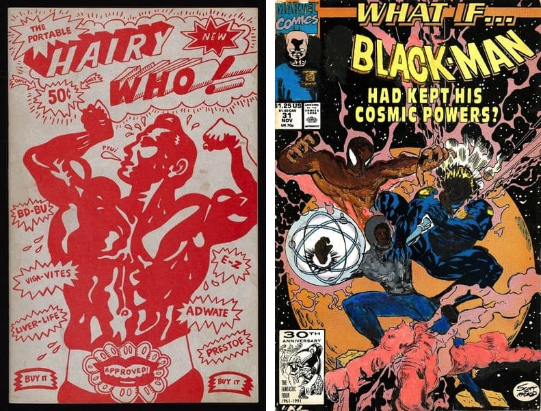 Hairy Who - The Portable Hairy Who, 1966, Kumasi Barnett - What if Black-Man Had Kept His Cosmic Powers, 2016