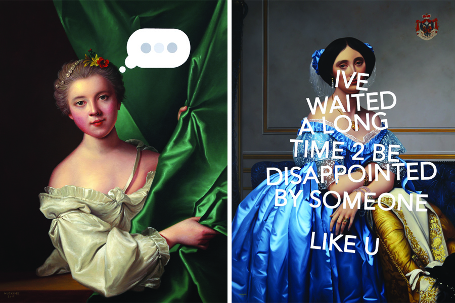 Left Shawn Huckins Portrait of Eleonore Louise Le Gendre de Berville, Panic Six (Text Bubble) Right Shawn Huckins Princesse de Broglie, I've Waited A Long Time To Be Disappointed By Someone Like You