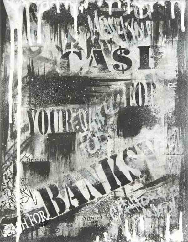 Mad One-Cash For Your Banksy-